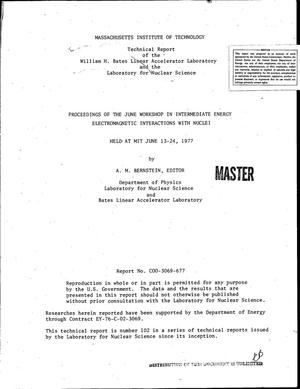 Primary view of object titled 'Proceedings of the June workshop in intermediate energy electromagnetic interactions with nuclei, held at MIT, June 13-24, 1977'.