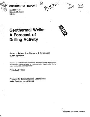 Primary view of object titled 'Geothermal wells: a forecast of drilling activity'.