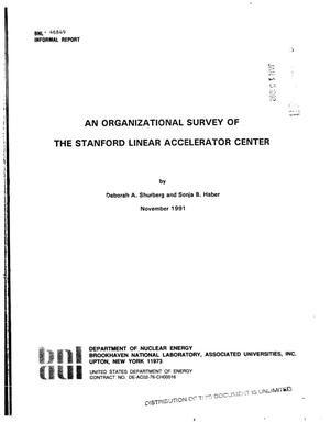 Primary view of object titled 'An organizational survey of the Stanford Linear Accelerator Center'.