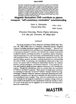 Primary view of object titled 'Magnetic fluctuations can contribute to plasma transport, ''self-consistency constraints'' notwithstanding'.