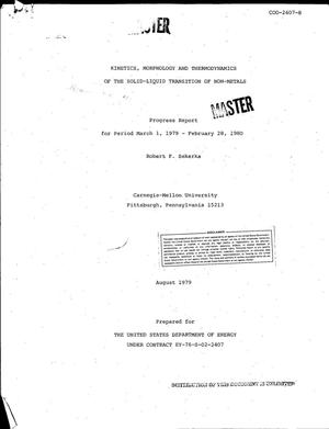 Primary view of object titled 'Kinetics, morphology and thermodynamics of the solid-liquid transition of non-metals. Progress report, March 1, 1979-February 28, 1980'.