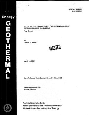 Primary view of object titled 'Investigation of component failures in downhole geothermal pumping systems. Final report'.