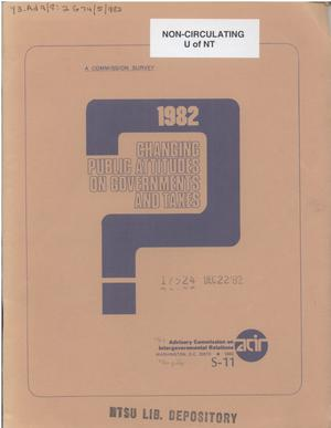 Primary view of object titled 'Changing public attitudes on governments and taxes, 1982'.