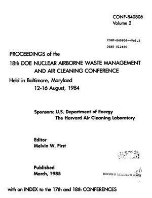 Primary view of object titled '18th DOE nuclear airborne waste management and air cleaning conference: proceedings. Volume 2'.