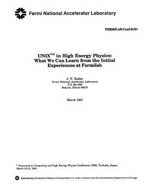 Primary view of object titled 'UNIX trademark in high energy physics: What we can learn from the initial experiences at Fermilab'.