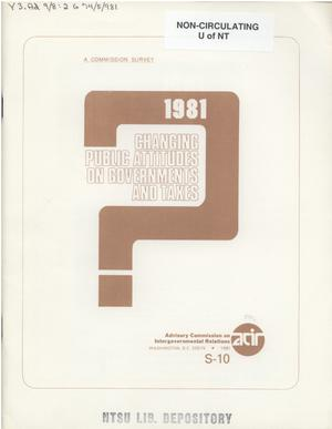 Primary view of object titled 'Changing public attitudes on governments and taxes, 1981'.
