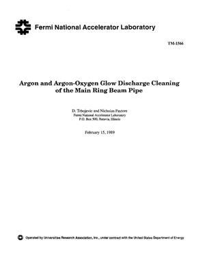 Primary view of object titled 'Argon and argon-oxygen glow discharge cleaning of the Main Ring beam pipe'.