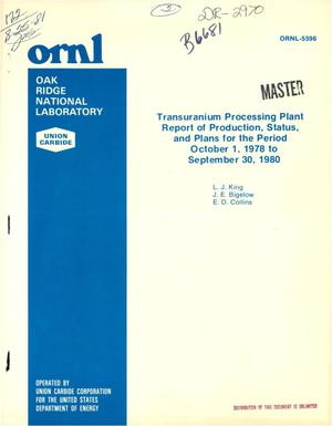 Primary view of object titled 'Transuranium processing plant report of production, status, and plans for the period October 1, 1978-September 30, 1980'.