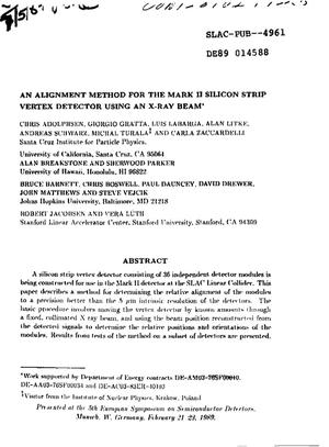 Primary view of object titled 'An alignment method for the Mark II silicon strip vertex detector using an x-ray beam'.