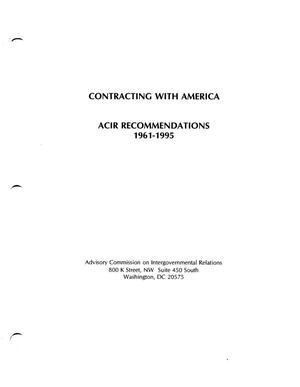 Primary view of object titled 'Contracting with America: ACIR Recommendations 1961-1995'.