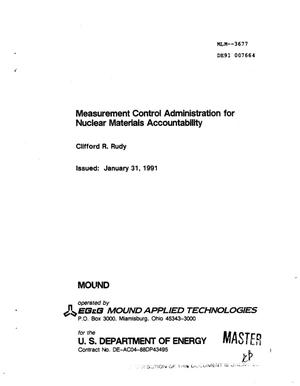 Primary view of object titled 'Measurement control administration for nuclear materials accountability'.