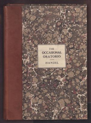 Primary view of The Occasional: an Oratorio in Score Composed by Mr. Handel