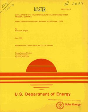 Primary view of object titled 'Development of a high temperature solar powered water chiller. Volume 3. Phase I technical progress report, September 26, 1977--June 1, 1978'.
