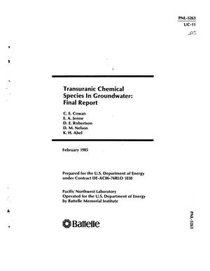 Primary view of object titled 'Transuranic chemical species in groundwater. Final report'.