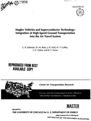 Primary view of object titled 'Maglev vehicles and superconductor technology: Integration of high-speed ground transportation into the air travel system'.