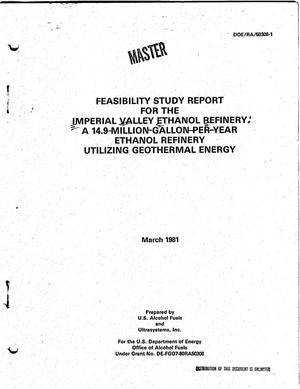 Primary view of object titled 'Feasibility study report for the Imperial Valley Ethanol Refinery: a 14. 9-million-gallon-per-year ethanol synfuel refinery utilizing geothermal energy'.