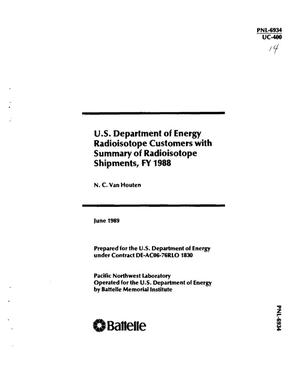 Primary view of object titled 'US Department of Energy radioisotope customers with summary of radioisotope shipments, FY 1988'.