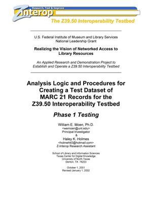 Analysis Logic and Procedures for Creating a Test Dataset of MARC 21 Records for the Z39.50 Interoperability Testbed: Phase 1 Testing