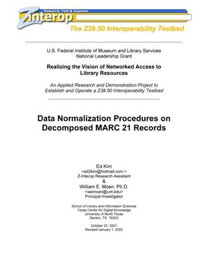 Primary view of object titled 'Data Normalization Procedures on Decomposed MARC 21 Records'.