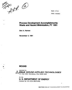 Primary view of object titled 'Process development accomplishments: Waste and hazard minimization, FY 1991'.