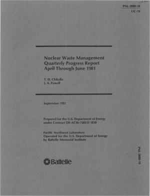 Primary view of object titled 'Nuclear waste management. Quarterly progress report, April-June 1981'.