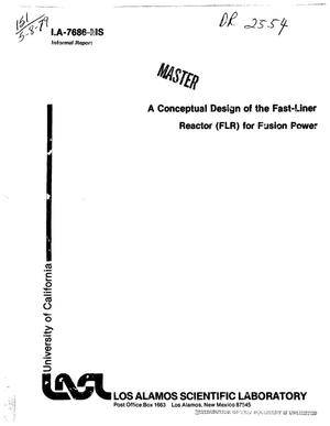 Primary view of object titled 'Conceptual design of the Fast-Liner Reactor (FLR) for fusion power'.