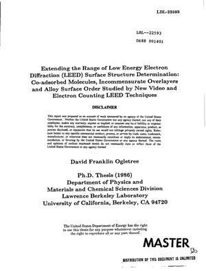 Primary view of object titled 'Extending the range of low energy electron diffraction (LEED) surface structure determination: Co-adsorbed molecules, incommensurate overlayers and alloy surface order studied by new video and electron counting LEED techniques'.
