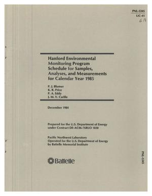 Primary view of object titled 'Hanford Environmental Monitoring Program schedule for samples, analyses, and measurements for calendar year 1985'.