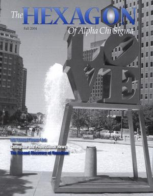 The Hexagon, Volume 95, Number 3, Fall 2004
