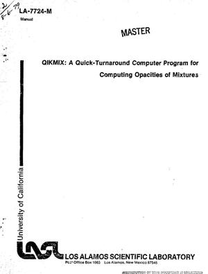 Primary view of object titled 'QIKMIX: a quick-turnaround computer program for computing opacities of mixtures'.