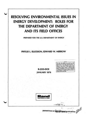 Primary view of object titled 'Resolving environmental issues in energy development: roles for the Department of Energy and its field offices'.