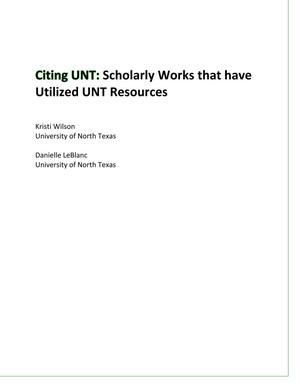 Primary view of object titled 'Citing UNT: Scholarly Works that have Utilized UNT Resources'.