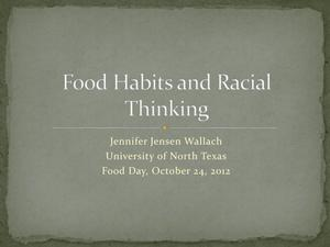 Primary view of object titled 'Food Habits and Racial Thinking'.