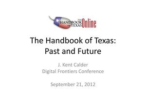 Primary view of object titled 'The Handbook of Texas: Past and Future'.