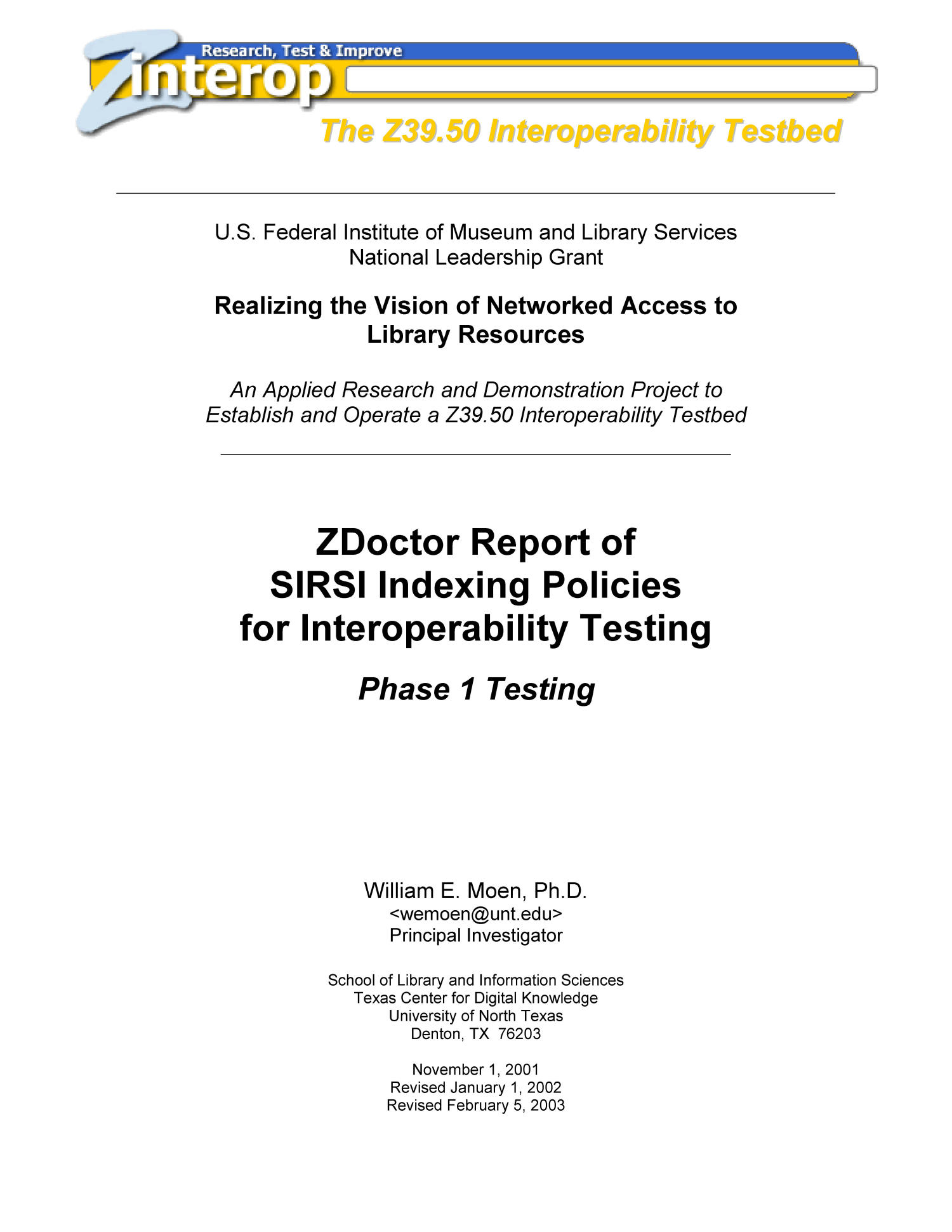 ZDoctor Report of SIRSI Indexing Policies for Interoperability Testing: Phase 1 Testing                                                                                                      Title Page