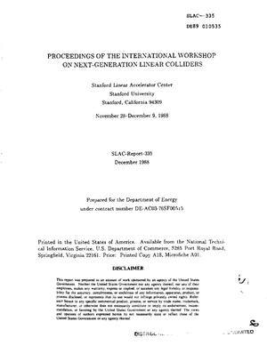 Primary view of object titled 'Proceedings of the international workshop on next-generation linear colliders'.