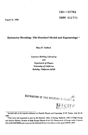 Primary view of object titled 'Symmetry breaking: The standard model and superstrings'.