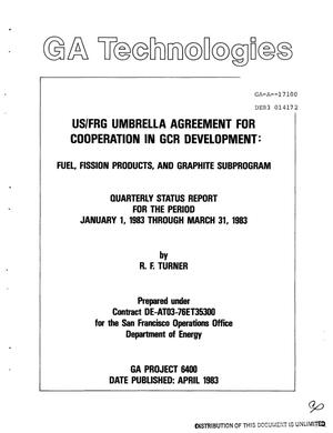 Primary view of object titled 'US/FRG umbrella agreement for cooperation in GCR development. Fuel, fission products, and graphite subprogram. Quarterly status report, January 1, 1983-March 31, 1983'.