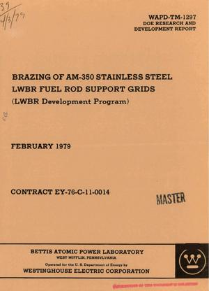 Primary view of object titled 'Brazing of AM-350 stainless steel LWBR fuel rod support grids (LWBR Development Program)'.