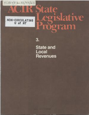 ACIR state legislative program : 3. State and Local Revenues