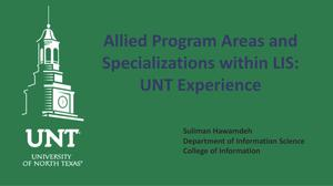 Allied Program Areas and Specializations within LIS: UNT Experience