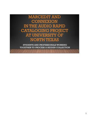 Marcedit and Connexion in the Audio Rapid Cataloging Project at University of North Texas