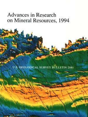 Primary view of object titled 'Advances in Research on Mineral Resources, 1994'.