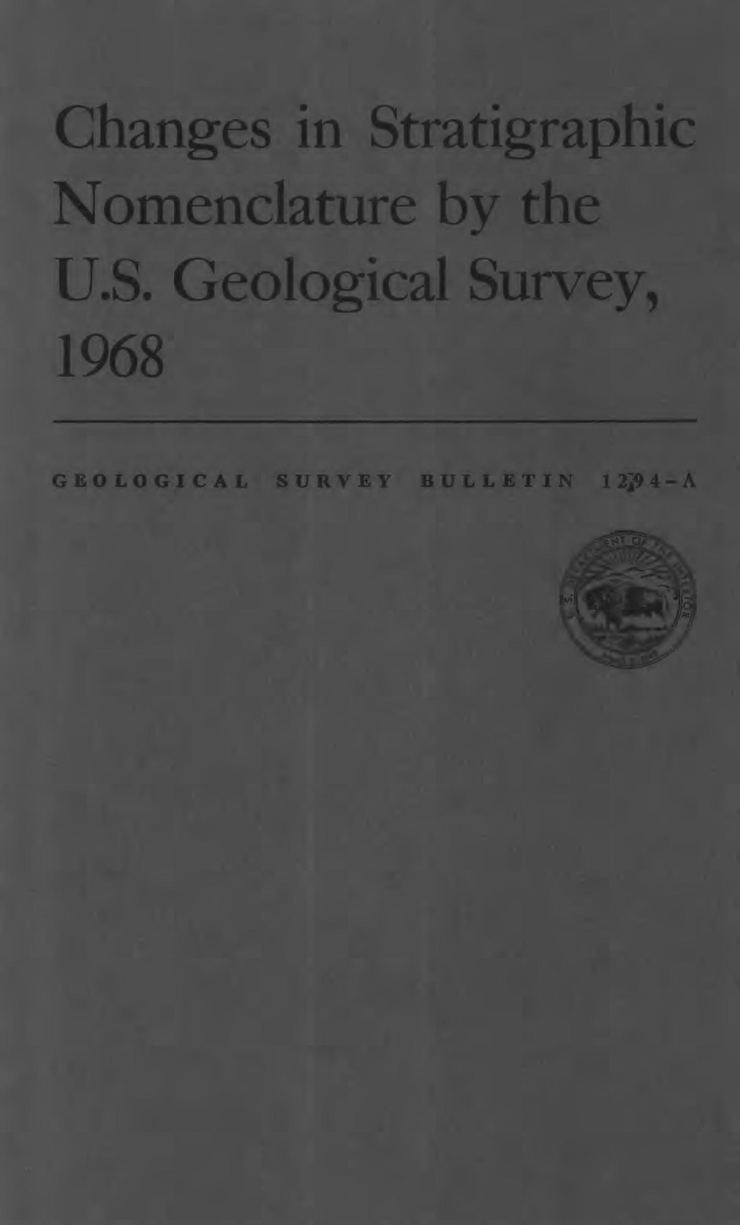 Changes in Stratigraphic Nomenclature by the U.S. Geological Survey, 1968                                                                                                      Front Cover