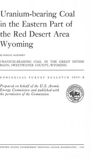 Primary view of object titled 'Uranium-bearing Coal in the Eastern Part of the Red Desert Area Wyoming'.