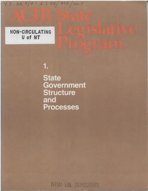 ACIR state legislative program : 1. State government structure and processes