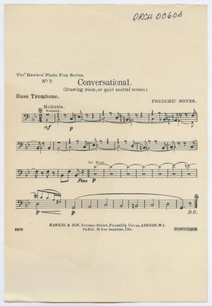 Primary view of object titled 'Conversational: Bass Trombone Part'.