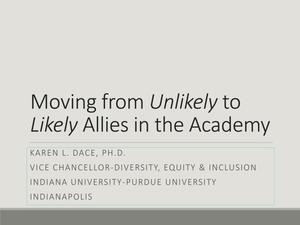Primary view of object titled 'Moving from Unlikely to Likely Allies in the Academy'.