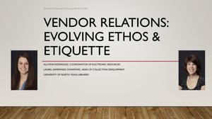 Primary view of object titled 'Vendor Relations: Evolving Ethos & Etiquette'.