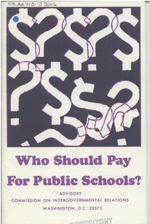 Primary view of object titled 'Who should pay for public schools?'.